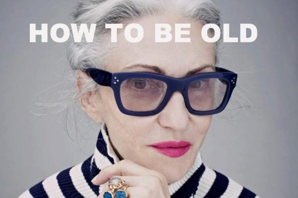 This Old Mom - How to Be Old